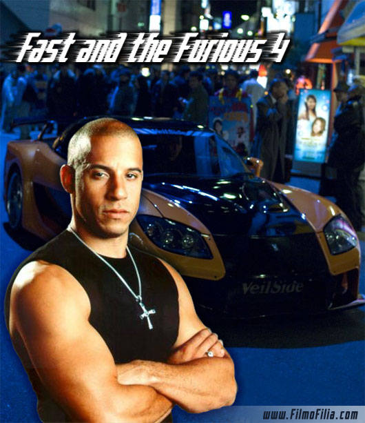 The Fast and the Furious 4 & Vin Diesel