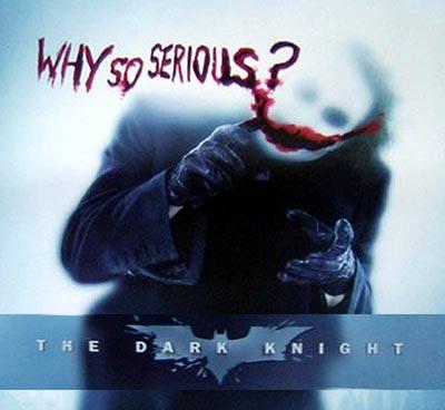 Why So Serious, Dark Knight