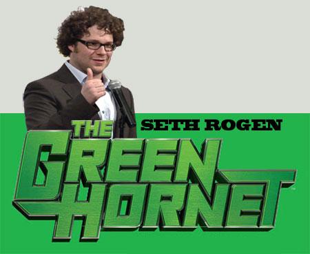 Seth Rogen| Green Hornet