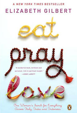 Eat, Pray, Love - Elizabeth Gilbert Memoir