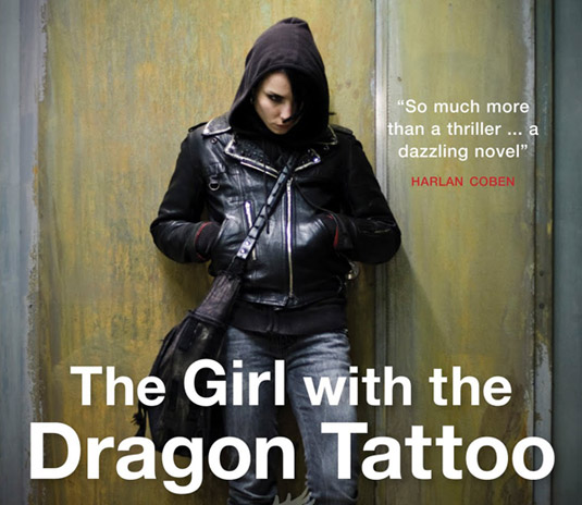 adaptation of Stieg Larsson's GIRL WITH THE DRAGON TATTOO comes to life;
