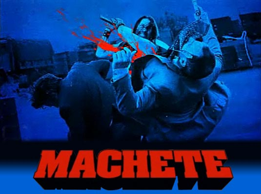 http://www.filmofilia.com/wp-content/uploads/2010/05/machete_1.jpg