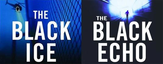 The Black Ice and The Black Echo written by Michael Connely