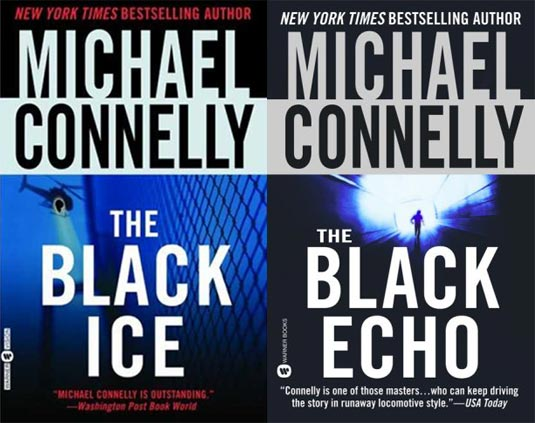 The Black Ice and The Black Echo by Michael Connelly