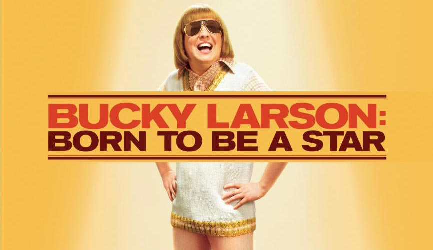 'Bucky Larson: Born to be a Star' Trailer and Poster ...