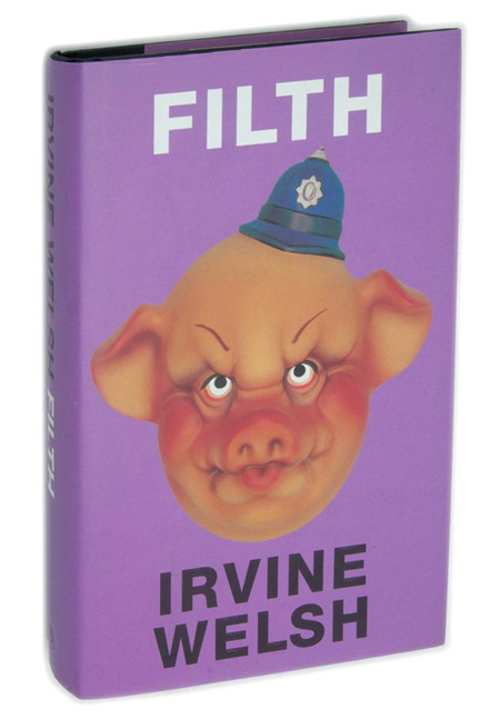 Irvine Welsh's FILTH