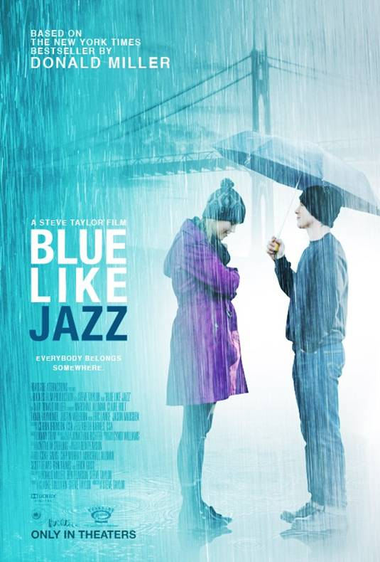 Poster For The Shot-In-Portland Film Blue Like Jazz, Now Available On DVD