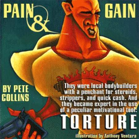 Pain and Gain by Pete Collins