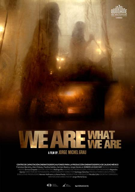 We Are What We Are - Poster