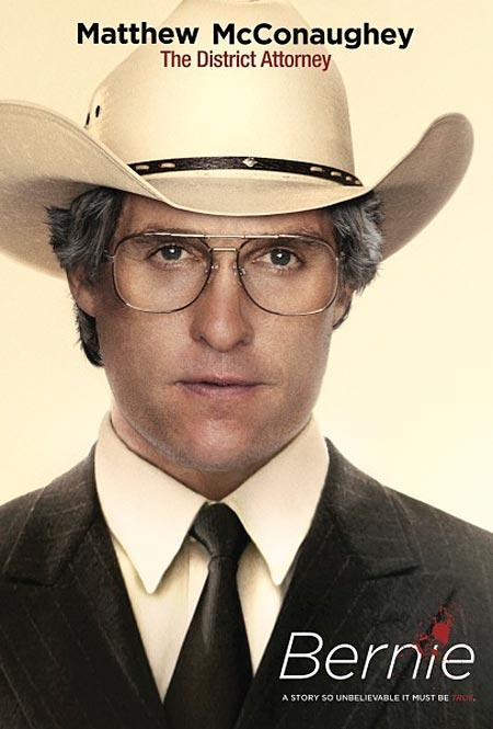 Bernie movie poster, Matthew McConaughey