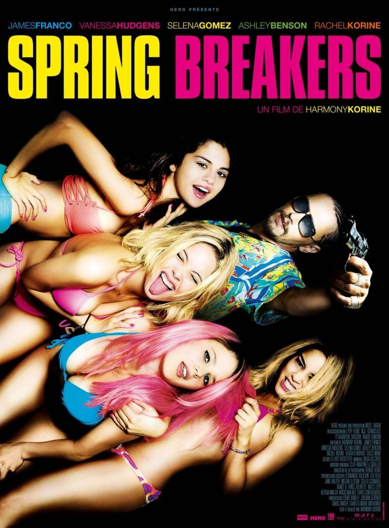 Spring Breakers: SPRING BREAKERS Posters And Images
