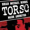 Brian Michael Bendis - Torso
